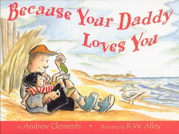 Cover of Because Your Daddy Loves You