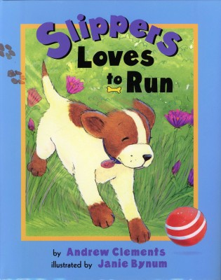 Cover of Slippers Loves to Run