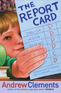 Cover of cover_report-card_EN-US by Andrew Clements